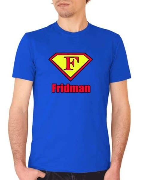 """חולצה מצחיקה לפרידמן """"FRIDMAN"""""""