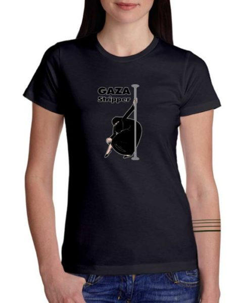 """חולצה פוליטית מצחיקה עם ההדפס """"GAZA STRIPPER"""""""